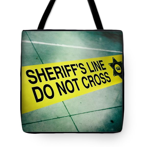 Sheriff's Line - Do Not Cross Tote Bag by Nina Prommer