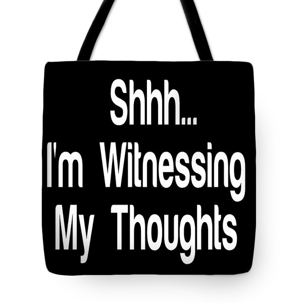 Quiet Meditation Quotes Mindfulness Quote Prints By Ai P. Nilson Tote Bag