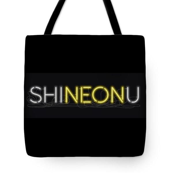 Shineonu - Neon Sign 3 Tote Bag