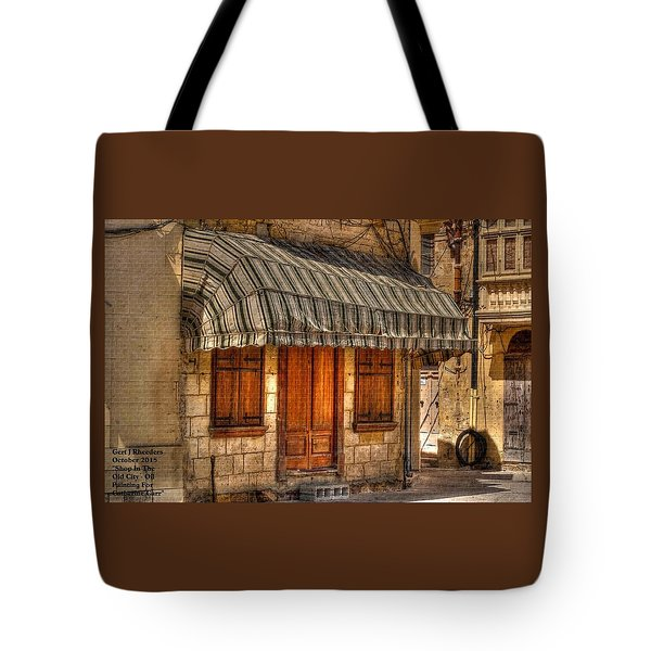 Shop In The Old City. Oil Painting For Catherine Carr. H A Tote Bag