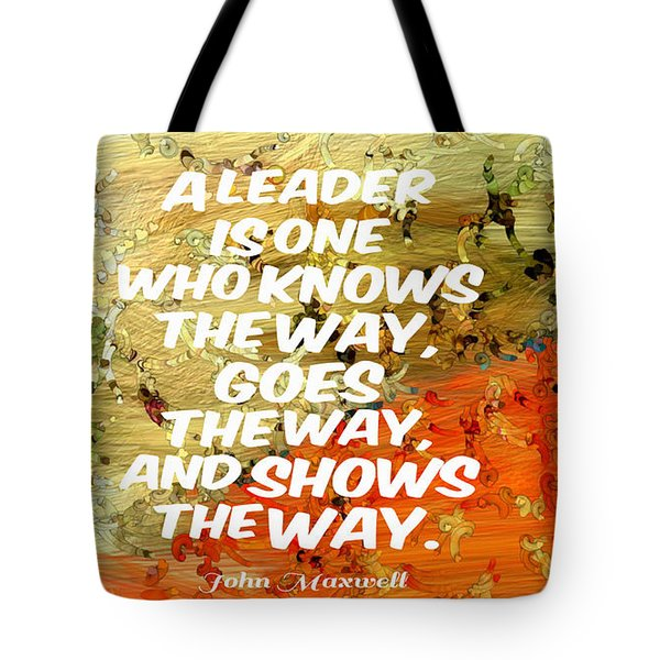 Show The Way Tote Bag
