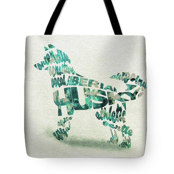 Tote Bag featuring the painting Siberian Husky Watercolor Painting / Typographic Art by Inspirowl Design
