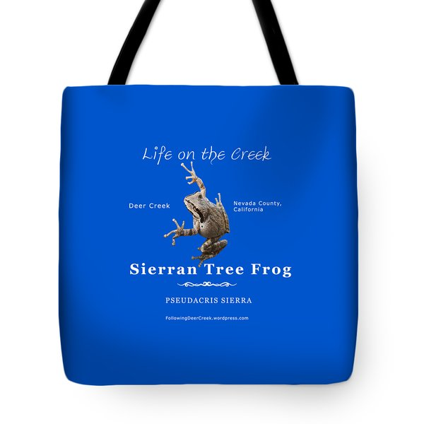 Sierran Tree Frog - Photo Frog, White Text Tote Bag