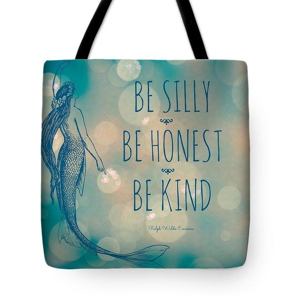 Silly Honest Kind Mermaid V5 Tote Bag