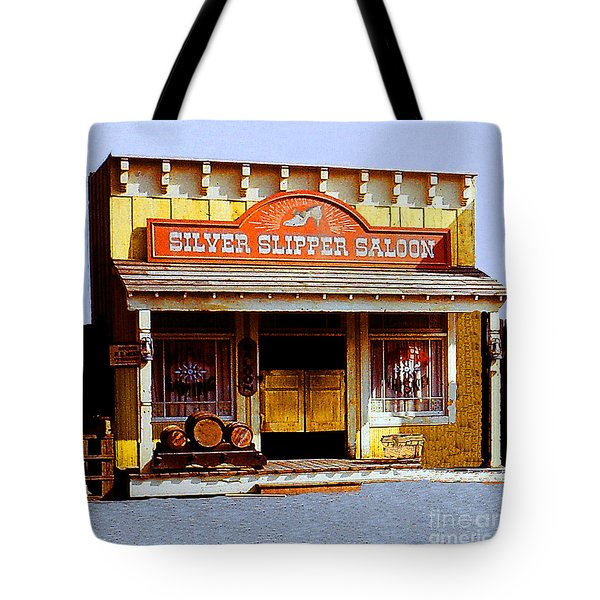 Tote Bag featuring the photograph Silver Slipper Saloon - Arizona by Merton Allen