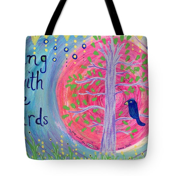 Sing With The Birds Tote Bag