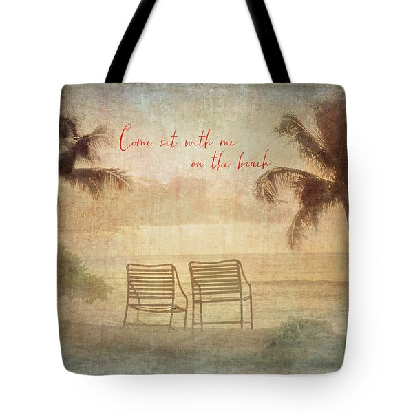 Sit With Me On The Beach Tote Bag