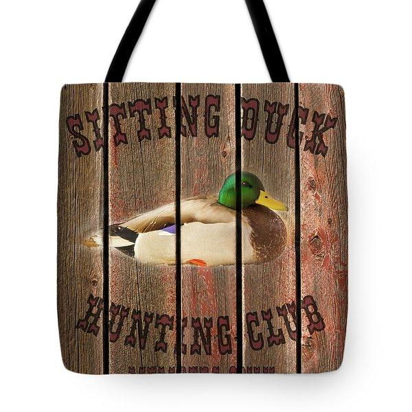 Sitting Duck Hunting Club Tote Bag