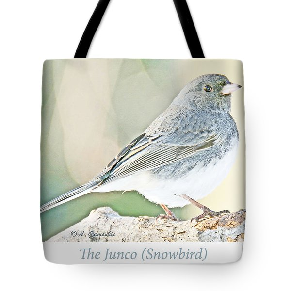Tote Bag featuring the photograph Slate-colored Junco Snowbird Female by A Gurmankin