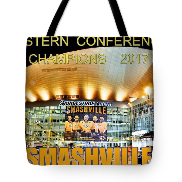Tote Bag featuring the photograph Smashville Western Conference Champions 2017 by Lisa Wooten