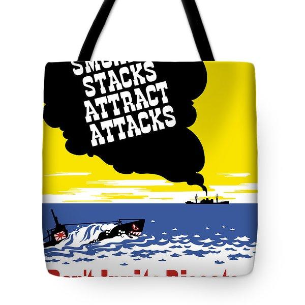 Smoking Stacks Attract Attacks Tote Bag