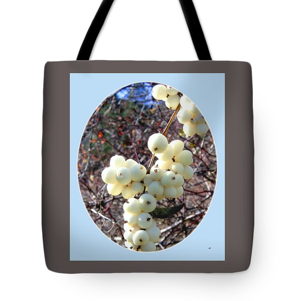 Tote Bag featuring the photograph Snowberry Cluster by Will Borden