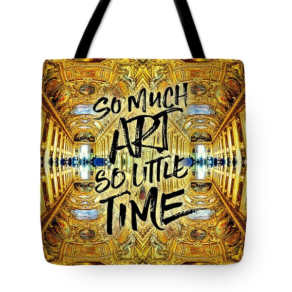 So Much Art So Little Time Apollo Gallery Louvre Paris Tote Bag