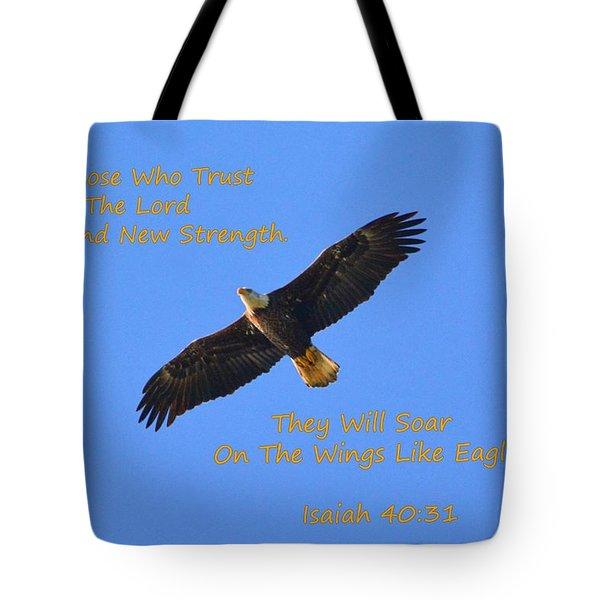 Soar On The Wings Like Eagles Isaiah 40 31  Tote Bag