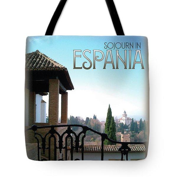 Sojourn In Espania Tote Bag