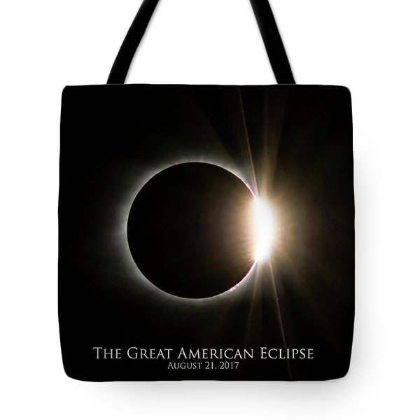 Tote Bag featuring the photograph Solar Eclipse Diamond Ring With Text by Lori Coleman