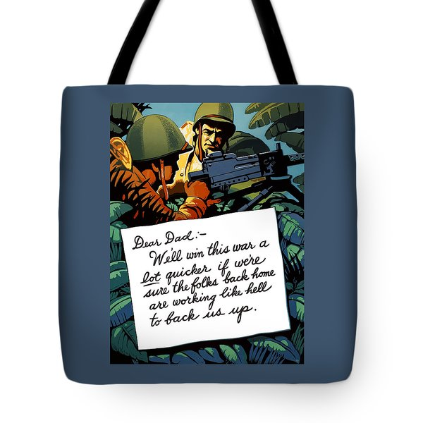 Soldier's Letter Home To Dad -- Ww2 Propaganda Tote Bag