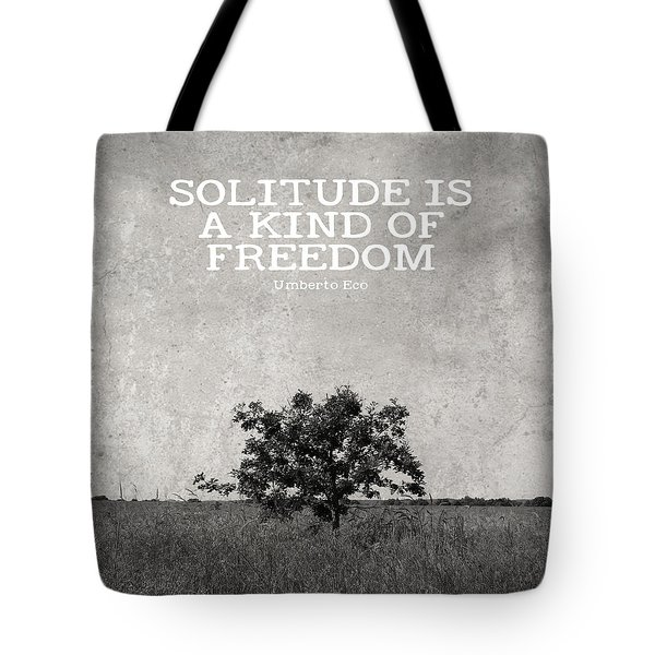 Solitude Is Freedom Tote Bag