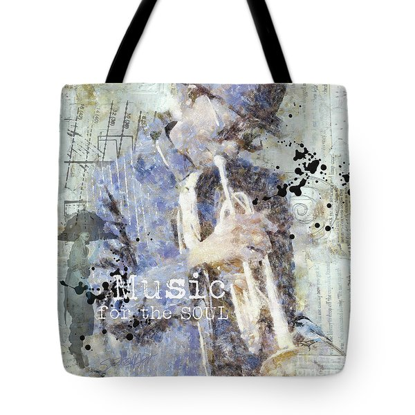 Some Music For The Soul Tote Bag