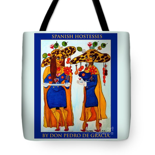 Tote Bag featuring the painting Spanish Hostesses. by Don Pedro De Gracia