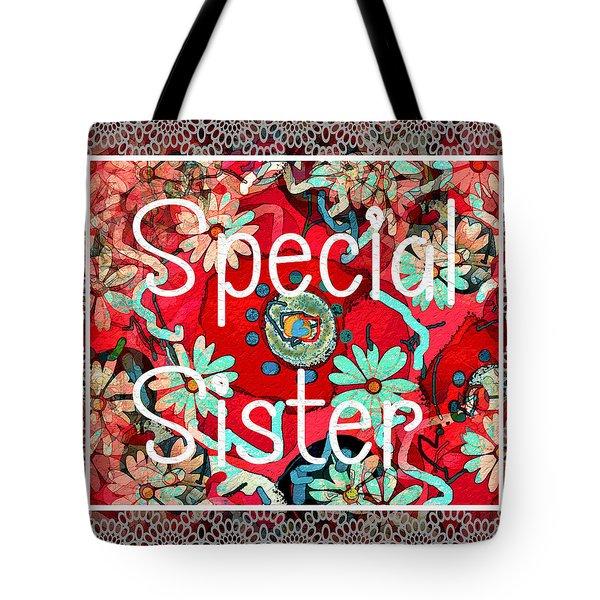Special Sister Tote Bag