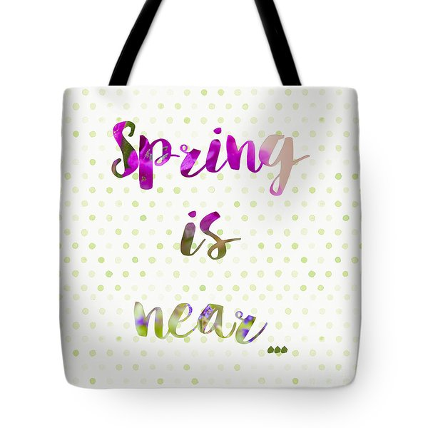 Spring Is Near Concept Background Tote Bag by Sophie McAulay