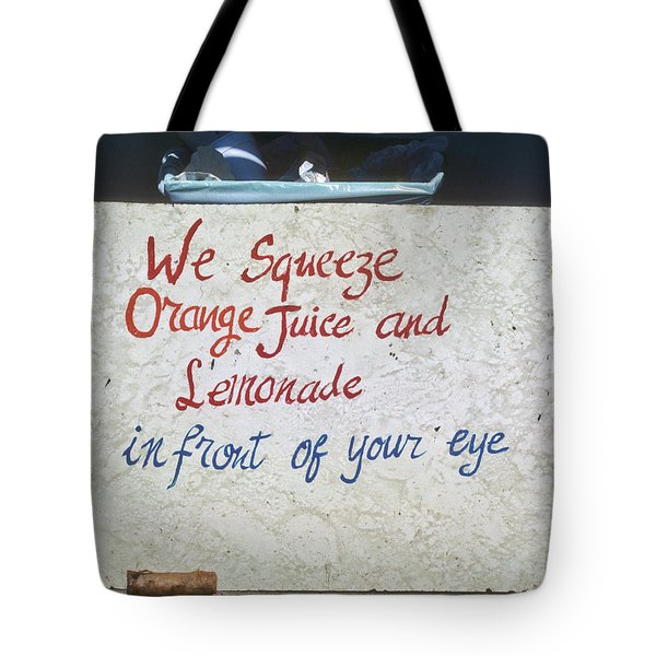 Squeezed Juice Sign Tote Bag