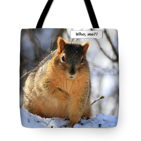Squirrel Guilty By Association Tote Bag