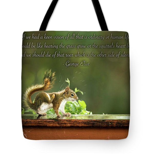 Squirrel's Heart Beat-george Eliot Tote Bag by Onyonet  Photo Studios