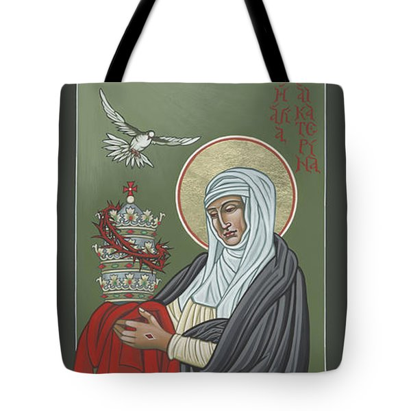Tote Bag featuring the painting St Catherine Of Siena- Guardian Of The Papacy 288 by William Hart McNichols