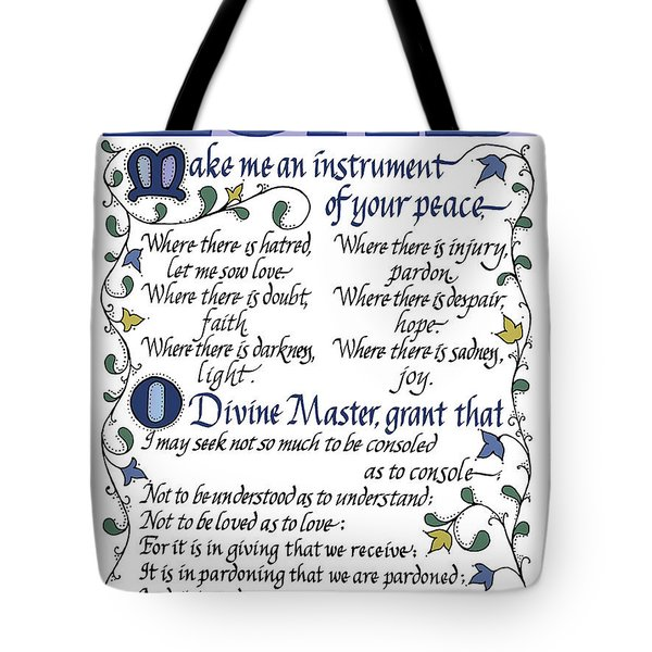 St Francis Prayer   Lord Make Me An Instrument Of Your Peace Tote Bag