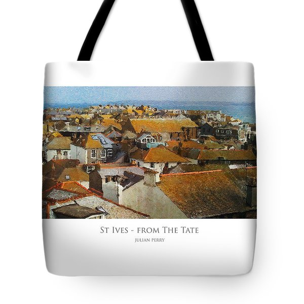 Tote Bag featuring the digital art St Ives - From The Tate by Julian Perry