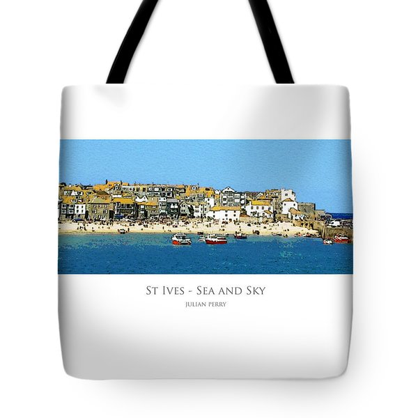 Tote Bag featuring the digital art St Ives Sea And Sky by Julian Perry