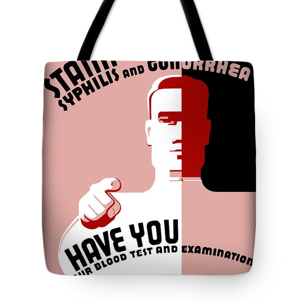 Stamp Out Syphilis And Gonorrhea Tote Bag
