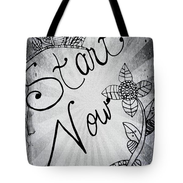 Start Now Tote Bag