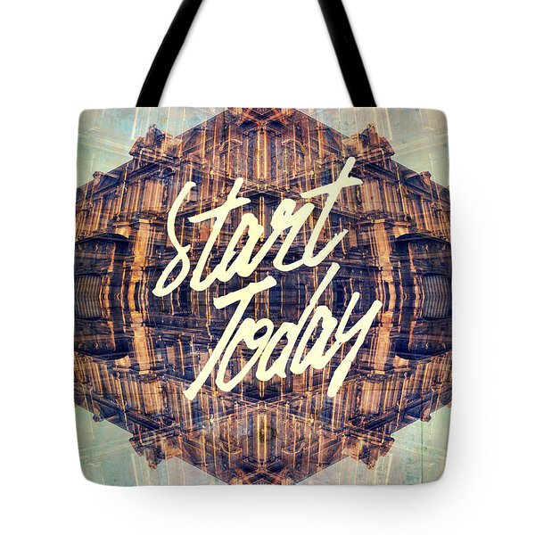 Start Today Classical French Architecture Paris France Tote Bag