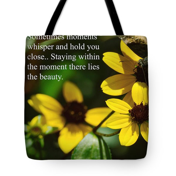 Staying Within The Moment Tote Bag