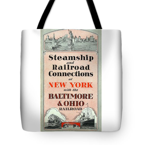 Steamship And Railroad Connections At New York Tote Bag