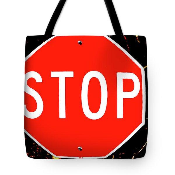 Stop Tote Bag by Karol Livote