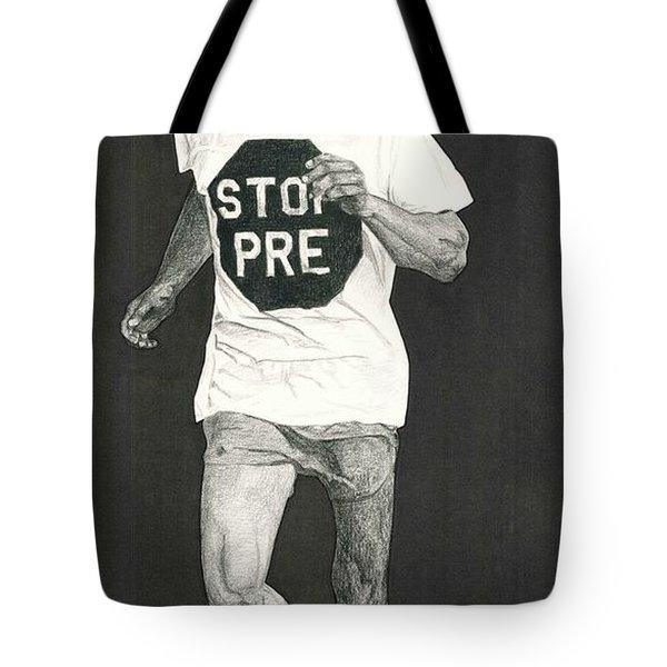Stop Pre Tote Bag