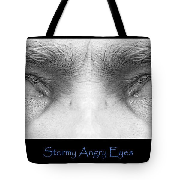 Stormy Angry Eyes Poster Print Tote Bag by James BO  Insogna