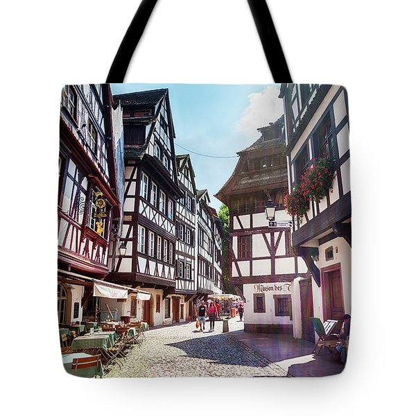 Tote Bag featuring the photograph street of Petit-France - part of old town, Strasbourg,  France,  by Ariadna De Raadt