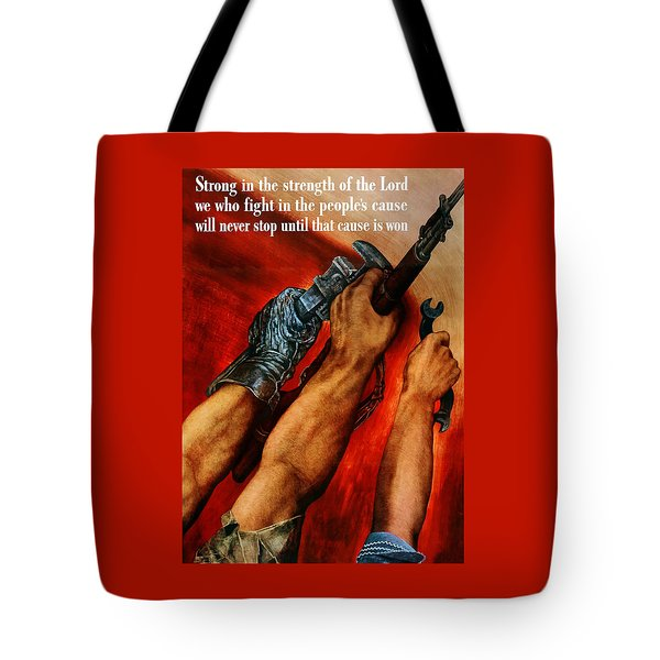 Strong Is The Strength Of The Lord Tote Bag