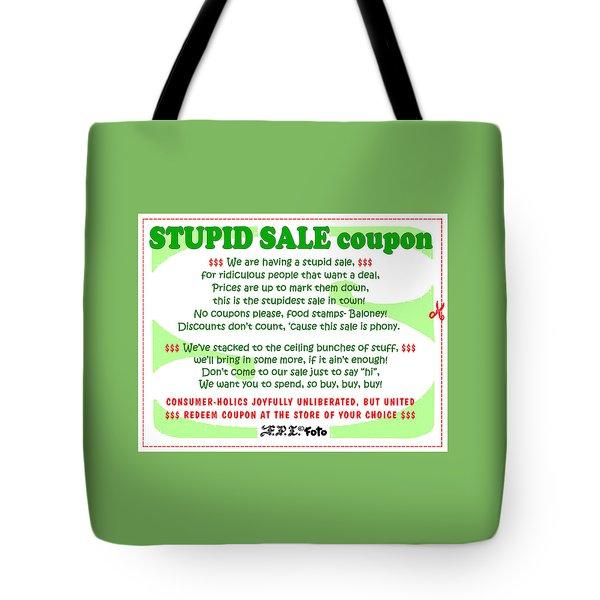Real Fake News Stupid Sale Ad Tote Bag