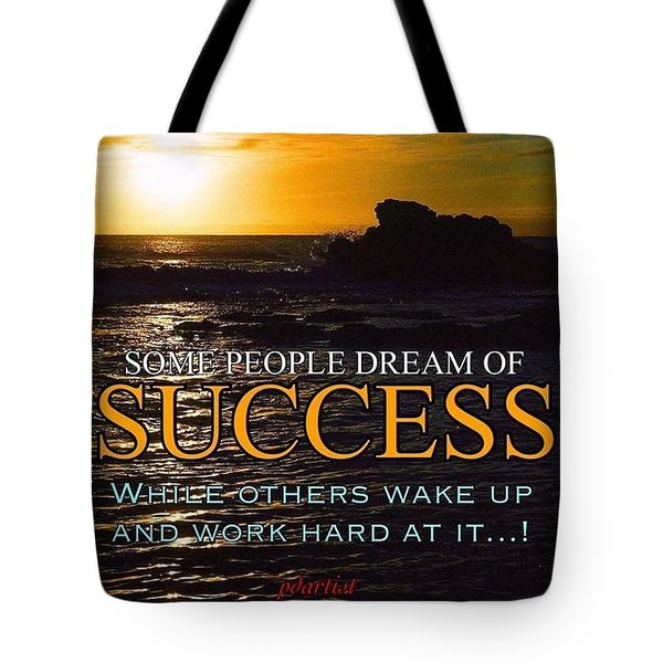 Success Is Tote Bag