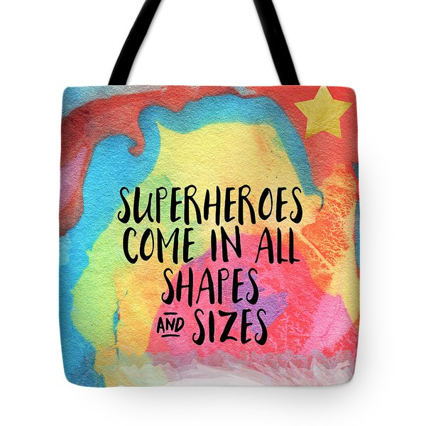 Superheroes- Inspirational Art By Linda Woods Tote Bag