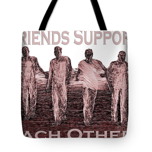 Support Friends In Bronze Tote Bag