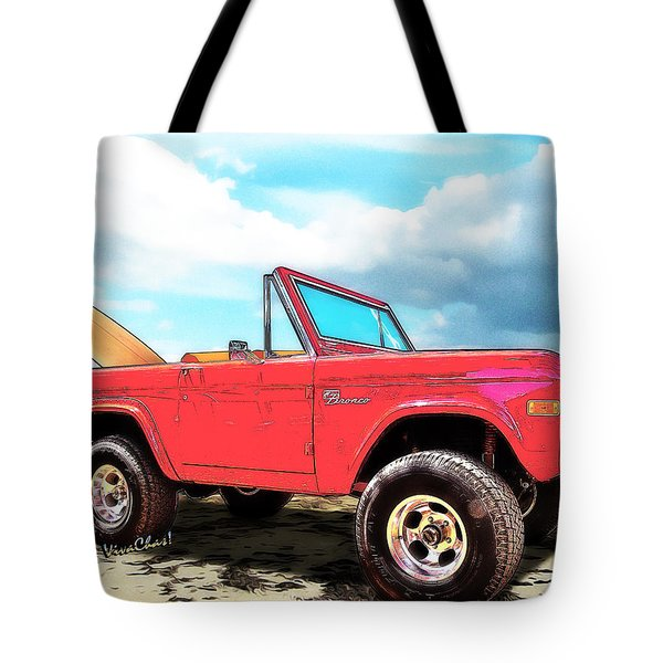 Surf Bronco Beyond The 4 Wheel Drive Only Sign Padre Island Tote Bag