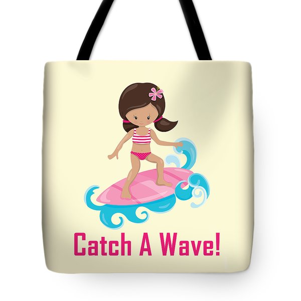 Tote Bag featuring the digital art Surfer Art Catch A Wave Girl With Surfboard #19 by Life Over Here