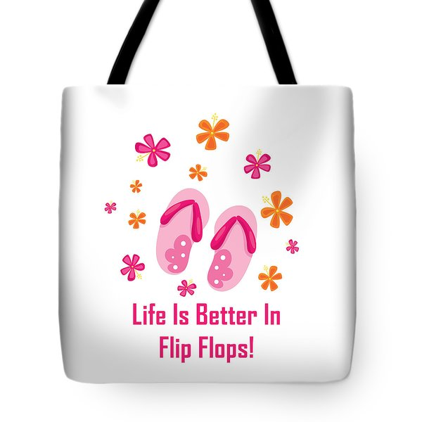 Surfer Art - Life Is Better In Flip Flops Tote Bag